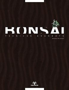 Bonsai: tecniche avanzate